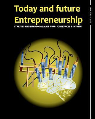 Today and Future Entrepreneurship