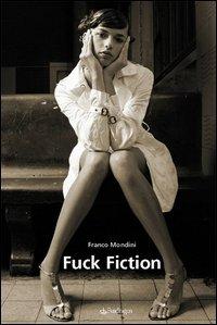 Fuck fiction