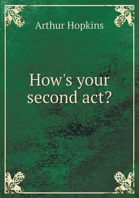How's Your Second ACT?