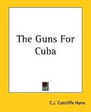 The Guns for Cuba