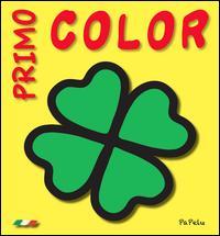 Primo color 2.0. Ediz. illustrata
