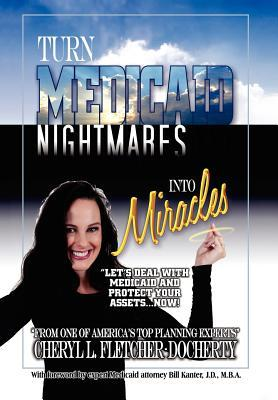 Turn Medicaid Nightmares into Miracles