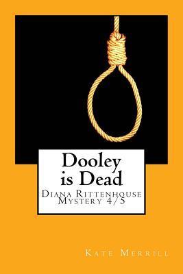 Dooley is Dead