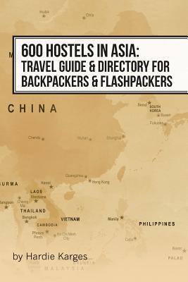 600 Hostels in Asia
