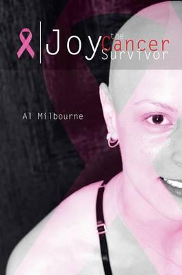 Joy the Cancer Survivor
