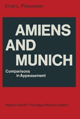 Amiens and Munich