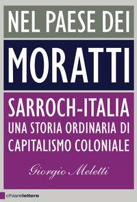 Nel paese dei Moratti