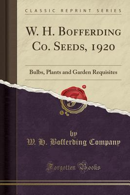 W. H. Bofferding Co. Seeds, 1920