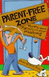 Parent-free Zone
