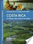 Costa Rica. Diari di viaggio tra natura e ricerca