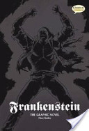 Frankenstein The Graphic Novel (Original Text)