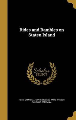 RIDES & RAMBLES ON STATEN ISLA