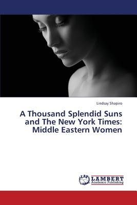 A Thousand Splendid Suns and The New York Times