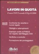 Lavori in quota. Il nuovo PiMUS secondo il Dlgs 81/2008. Con CD-ROM