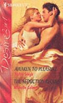Awaken to Pleasure; The Seduction Request