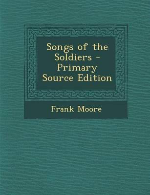 Songs of the Soldier...