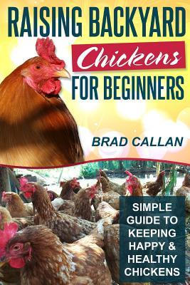 Raising Backyard Chickens for Beginners