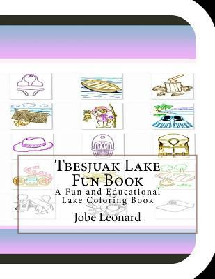 Tbesjuak Lake Fun Book Coloring Book