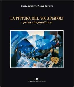 La pittura del 900 a Napoli