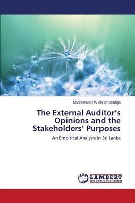The External Auditor's Opinions and the Stakeholders' Purposes