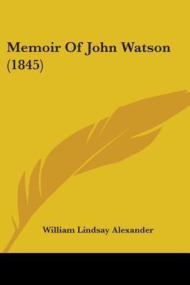 Memoir of John Watso...