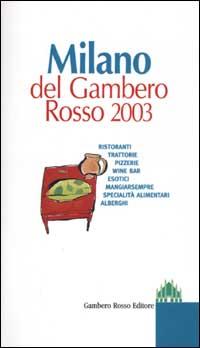 Milano del Gambero Rosso 2003