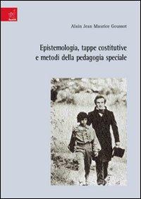 Epistemologia, tappe costitutive e metodi della pedagogia speciale