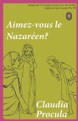 Aimez-vous le Nazaréen?