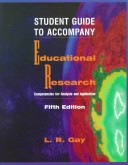 Student Guide to Accompany Educational Research