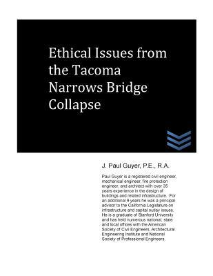 Ethical Issues from the Tacoma Narrows Bridge Collapse