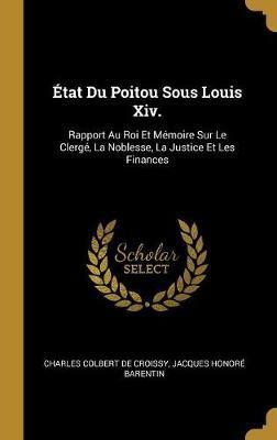 État Du Poitou Sous Louis XIV.