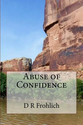 Abuse of Confidence