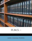 H.M.S. -
