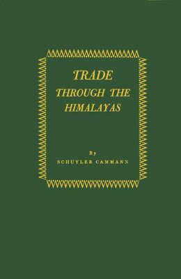 Trade Through the Himalayas
