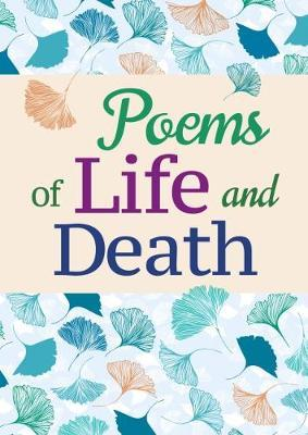 Poems of Life and De...
