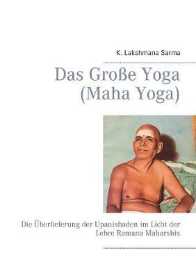 Das Große Yoga (Maha Yoga)
