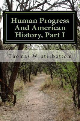 Human Progress And American History, Part I