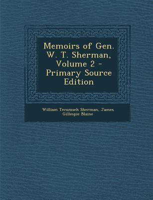Memoirs of Gen. W. T...