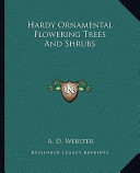 Hardy Ornamental Flowering Trees and Shrubs