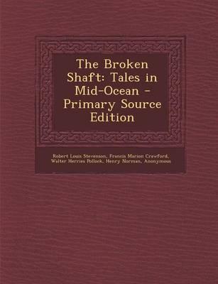 The Broken Shaft
