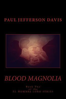 Blood Magnolia
