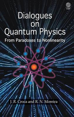 Dialogues on Quantum Physics