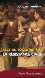 Face au totalitarisme, la résistance civile