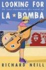 Looking for La Bomba