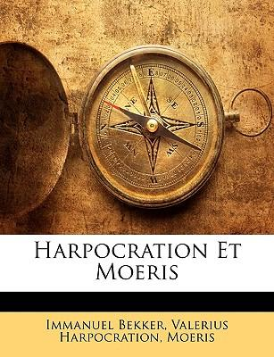 Harpocration Et Moeris