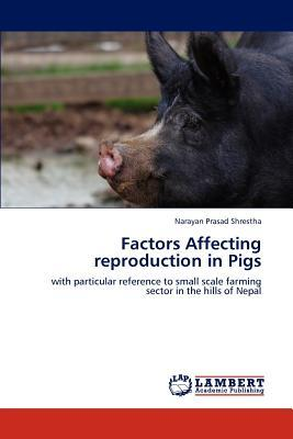 Factors Affecting reproduction in Pigs