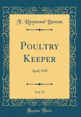Poultry Keeper, Vol. 51
