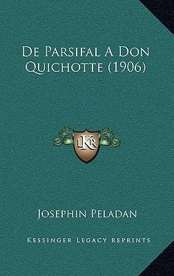 de Parsifal a Don Quichotte (1906)
