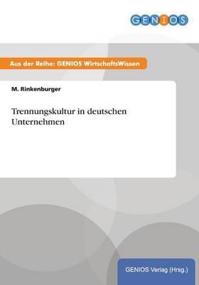 Trennungskultur in deutschen Unternehmen