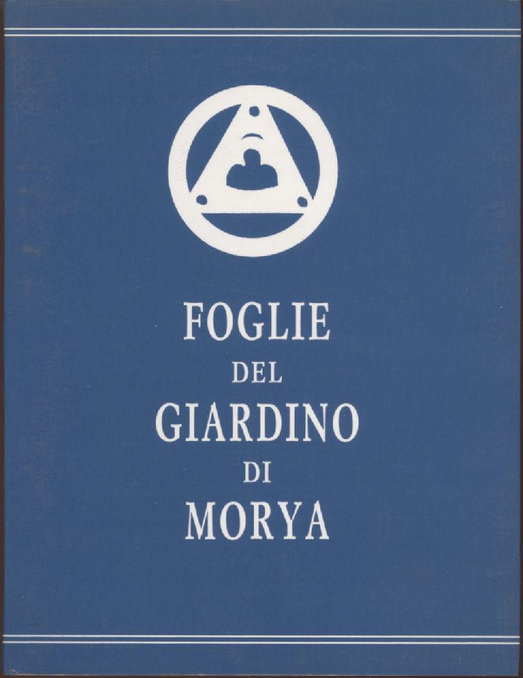 Foglie del giardino di Morya / Appello